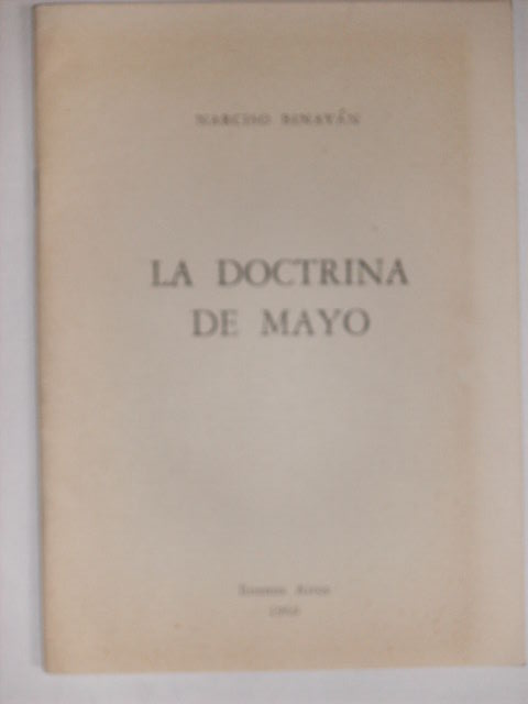 LA DOCTRINA DE MAYO [Signed]. NARCISO BINAYAN.
