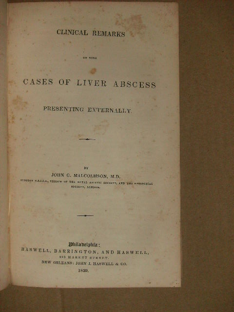Clinical Remarks On Some Cases Of Liver Abscess Presenting Externally. John - M. D. Malcolmson.