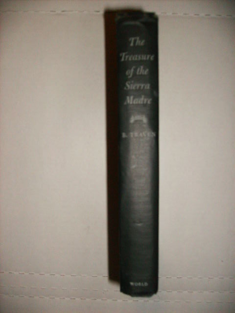 The Treasure of the Sierra Madre. B. TRAVEN.