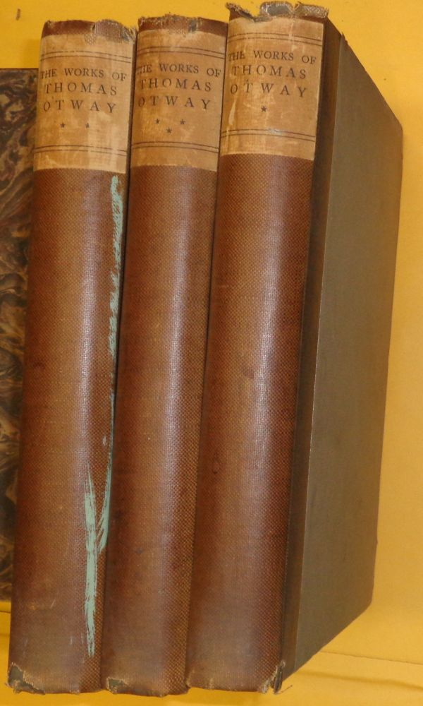 The complete works of Thomas Otway - 3 Volume set. Thomas Otway.