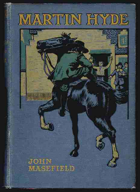 Martin Hyde The Duke's Messenger. John Masefield.