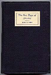 The Best Plays of 1946 - 47 And The Year Book Of The Drama In America. Burns - Mantle.
