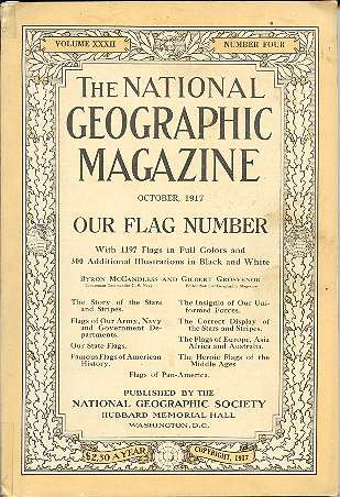 The National Geographic Magazine October, 1917, Volume XXXII, Number Four. Gilbert H. Grosvenor.