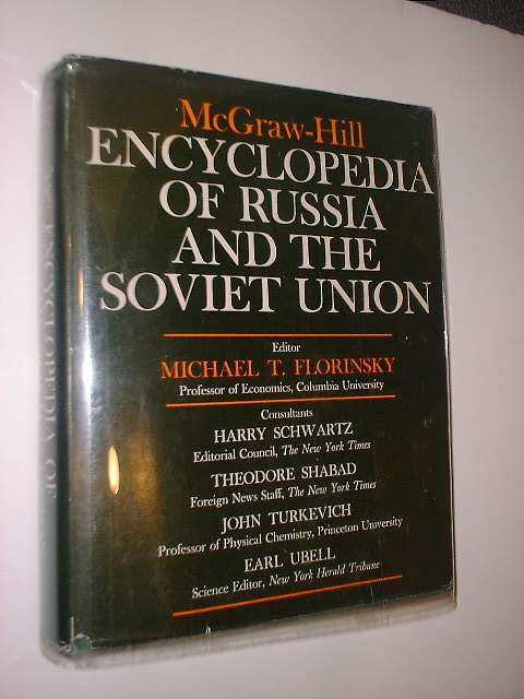 McGraw-Hill Encyclopedia Of Russia and the Soviet Union. Michael T. Florinsky.
