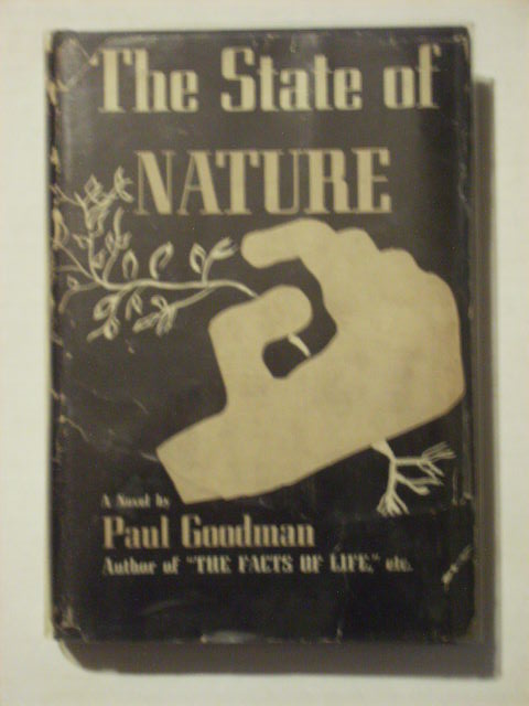 THE STATE OF NATURE. Paul Goodman.