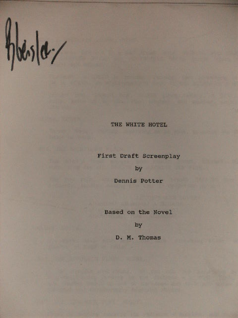 THE WHITE HOTEL - FIRST DRAFT SCREENPLAY. DENNIS POTTER.