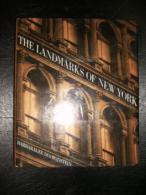 THE LANDMARKS OF NEW YORK. BARBARALEE DIAMONSTEIN.