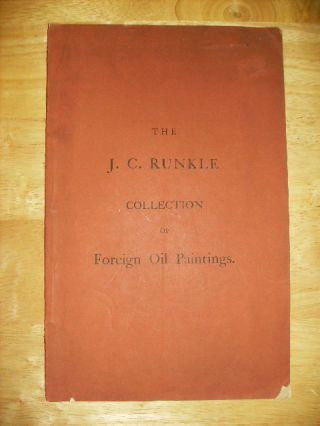 THE J.C. RUNKLE COLLECTION OF FOREIGN OIL PAINTINGS THURSDAY EVENING, MARCH 8th, 1883