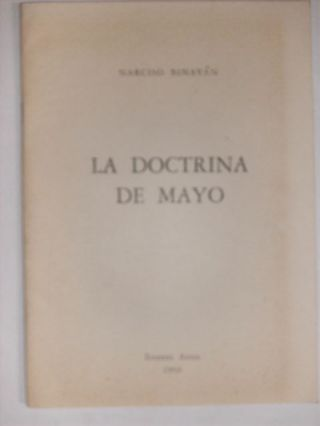 LA DOCTRINA DE MAYO [Signed]. NARCISO BINAYAN
