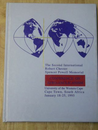 CONFERENCE ON AFRO-ANGLICANISM THE SECOND INTERNATIONAL ROBERT CHESTER SPENCER POWELL MEMORIAL -...