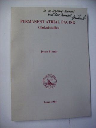 PERMANENT ATRIAL PACING CLINICAL STUDIES - [Signed]. JOHAN BRANDT.