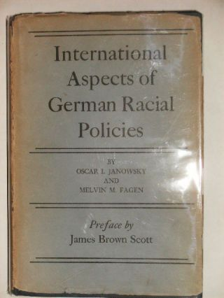 INTERNATIONAL ASPECTS OF GERMAN RACIAL POLICIES