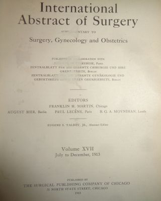 INTERNATIONAL ABSTRACT OF SURGERY - SUPLEMENTARY TO SURGERY, GYNECOLOGY AND OBSTETRICS, VOL. 17, JULY TO DECEMBER, 1913