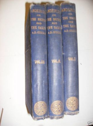 ANDERIDA OR THE BRITON AND THE SAXON. IN 3 VOLUMES.
