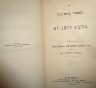 The Poetical Works of Matthew Prior With Memoir and Critical Dissertation by the Rev. George Gilfillan