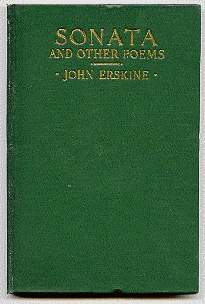 Sonata And Other Poems - [Signed]. John Erskine.