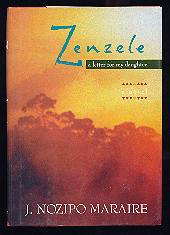 Zenzele - [signed] A letter for my daughter. Nozipo J. Maraire