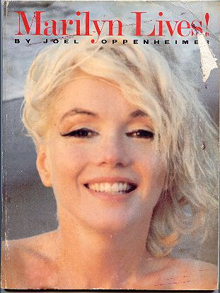 Marilyn Lives! - [signed]. Joel Oppenheimer.