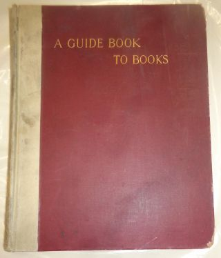 A GUIDE BOOK TO BOOKS