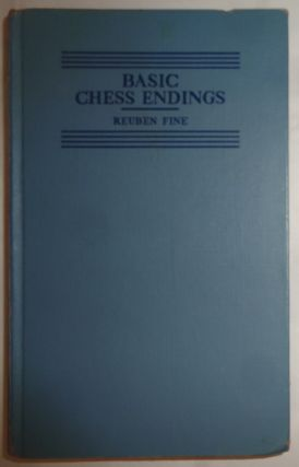BASIC CHESS ENDINGS. REUBEN FINE