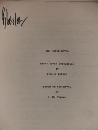 THE WHITE HOTEL - FIRST DRAFT SCREENPLAY.